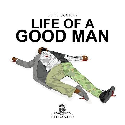 "Rap Duo Elite Society Drops New Dope Track ""Life Of A Good Man"""