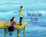 TRES VECES TRES LA MAR (Publicado en México)