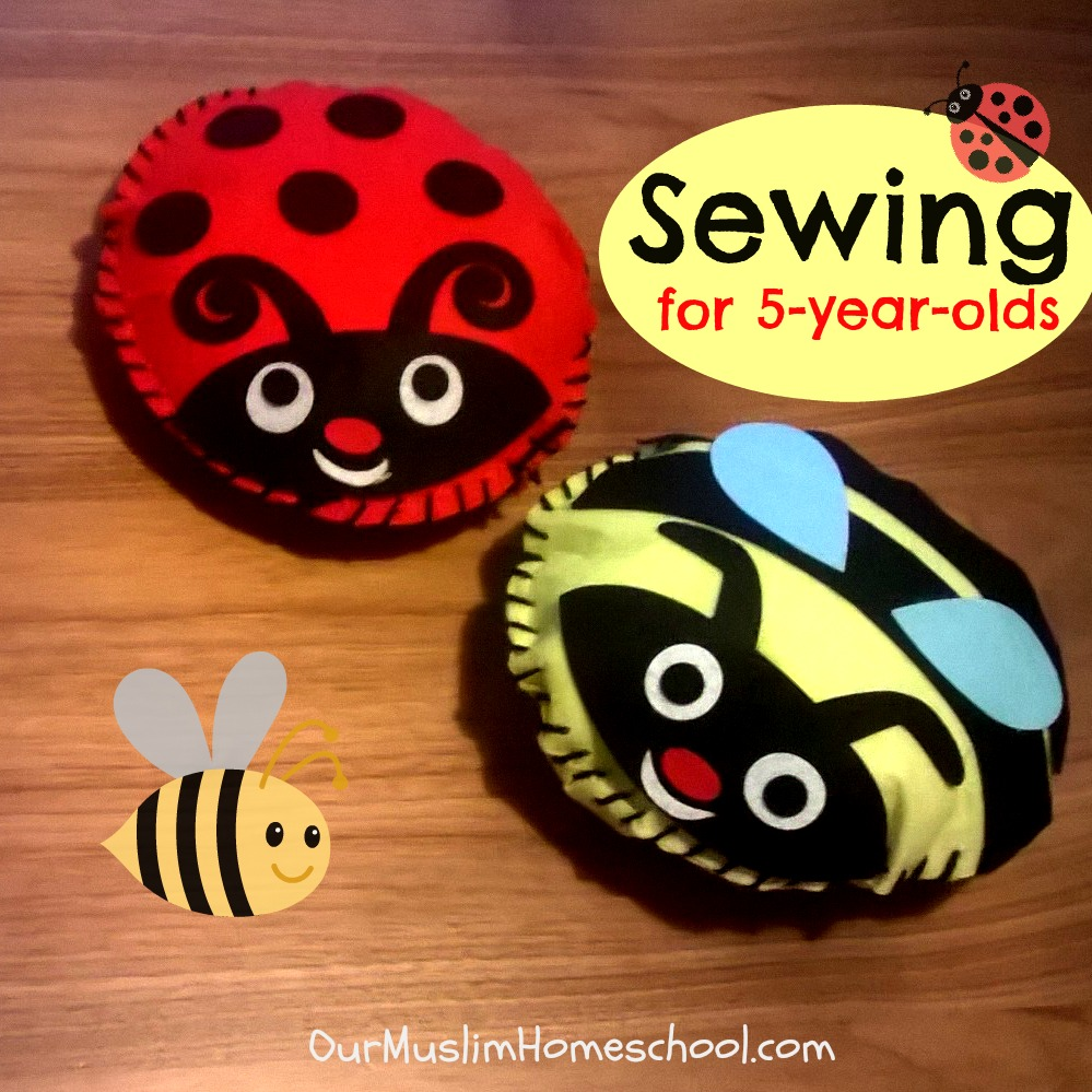Our muslim homeschool sewing for 5 year olds for Crafts for 6 year olds