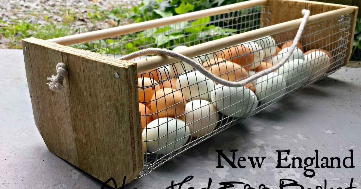 Basket Making Supplies Maine : Diy wood and wire new england clam hod egg basket fresh