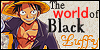 The world of Black Luffy