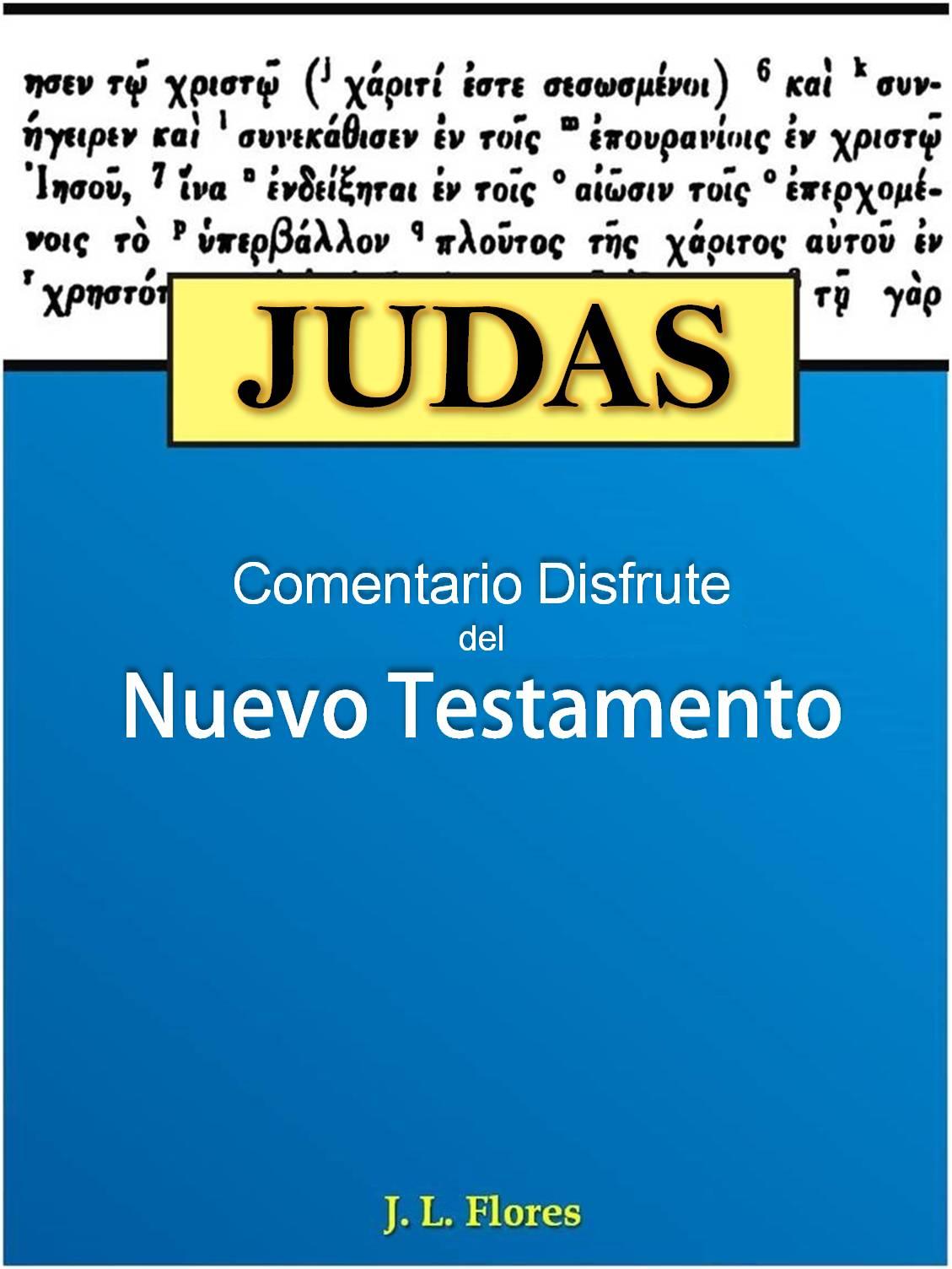 Comentario Bíblico Disfrute: Judas - Ministerio Disfrutando la Palabra