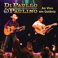 Di Paullo e Paulino - Ao Vivo em Goi�nia