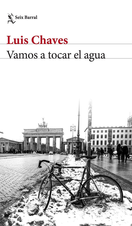 Vamos a tocar el agua / Seix Barral