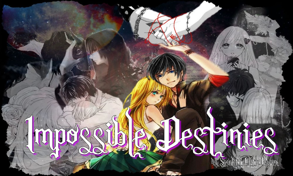 Impossible Destinies