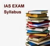 IAS EXAM SYLLABUS