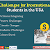 Challenges for International Students in the USA