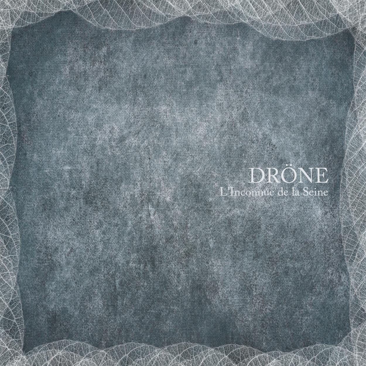 Dröne - L'Inconnue De La Seine (Single)