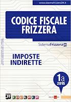 Codice fiscale Frizzera vol. 1A/2015: Imposte indirette