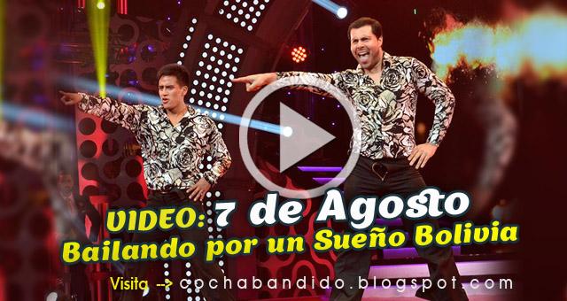 7agosto-Bailando Bolivia-cochabandido-blog-video.jpg