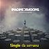 "Single da Semana: ""Amsterdam"", do Imagine Dragons"
