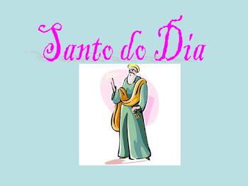 HOJE É DIA DE SANTO...