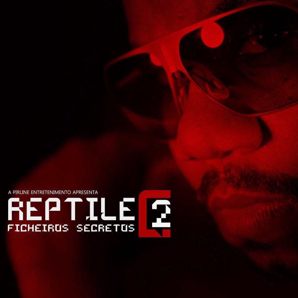 REPTILE - FICHEIROS SECRETOS 2 (MIXTAPE)/FREE DOWNLOAD