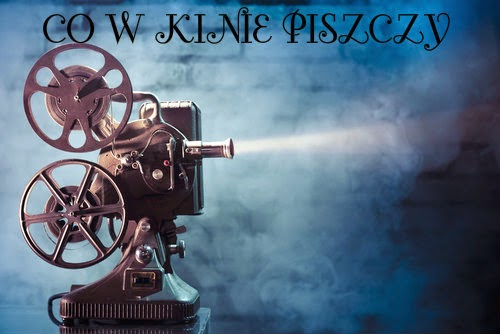 http://booksloovers13xd.blogspot.com/2014/09/co-w-kinie-piszczy-czyli-przeglad.html