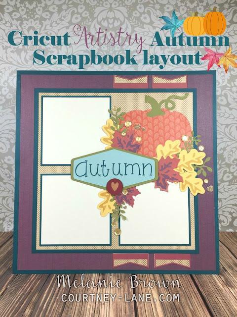 Cricut Artistry Autumn Scrapbook layout
