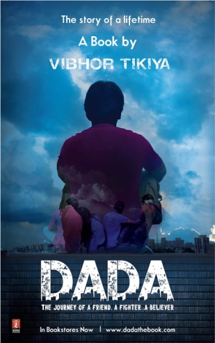 Dada - The Journey Of A Friend, A Fighter, A Believer
