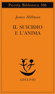 Il Suicidio e l'Anima, di James Hillman
