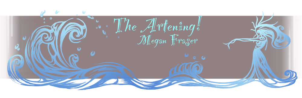 Megan Fraser - The Artening