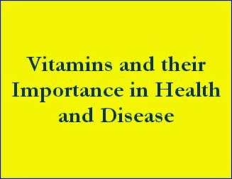 Vitamins and their Importance in Health and Disease