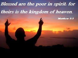 Blessed Are The Poor In Spirit For Theirs Is The Kingdom Of Heaven Blessed Are The...