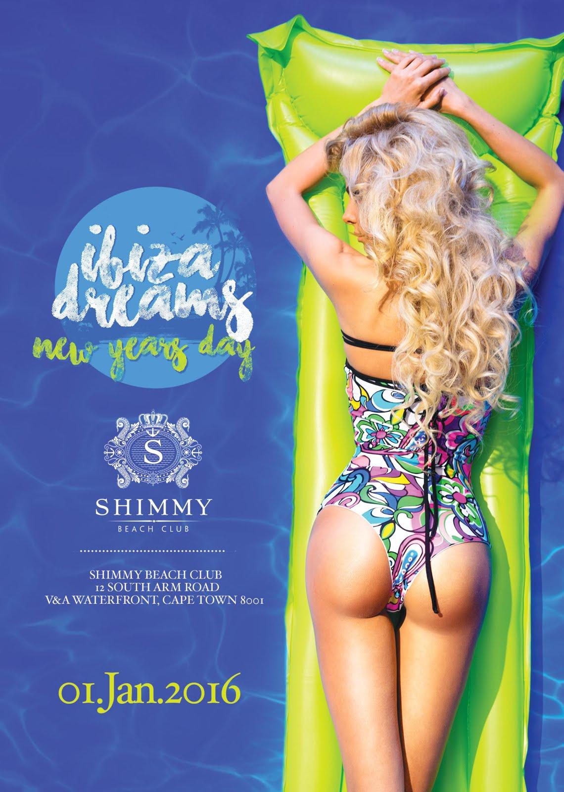IBIZA DREAMS   A New Year's Day 2016  Party at Shimmy