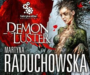 http://fabrykaslow.com.pl/zapowiedzi/demon-luster-540