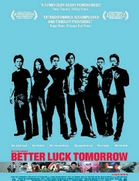 Better Luck Tomorrow | Bmovies