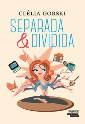 Separada & Dividida - Clélia Gorski