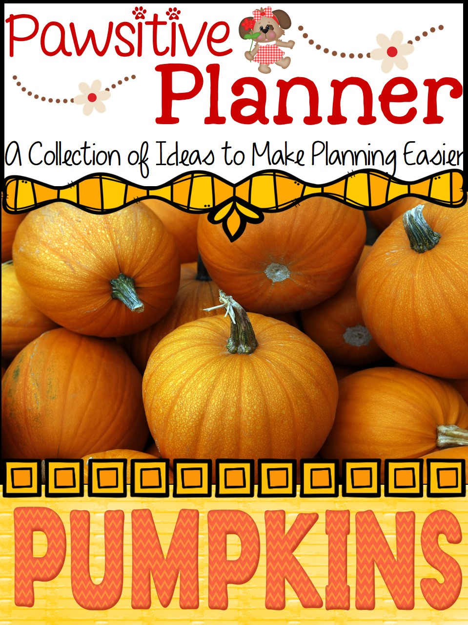 A Pawsitive Planner for Pumpkins