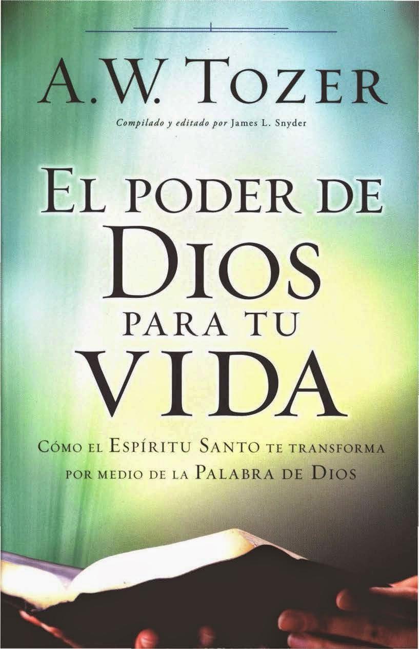 A.W.Tozer-El Poder De Dios Para Tu Vida-