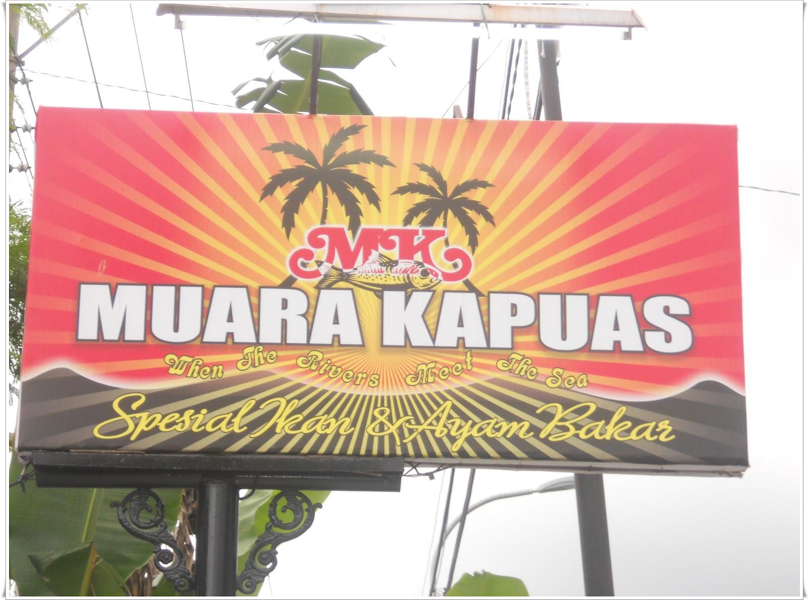 Rumah Makan Muara Kapuas - Spesial Ikan dan Ayam Bakar