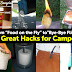 "From ""Food on the Fly"" to""Bye-Bye Flies"": 41Great Hacks for Campers"