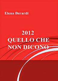 2012 - QUELLO CHE NON DICONO
