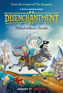 Disenchantment Poster