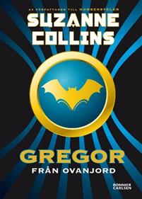 Gregor från Ovanjord av Suzanne Collins
