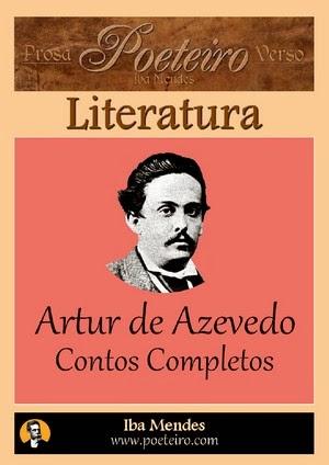 Artur Azevedo - Contos Completos - Iba Mendes