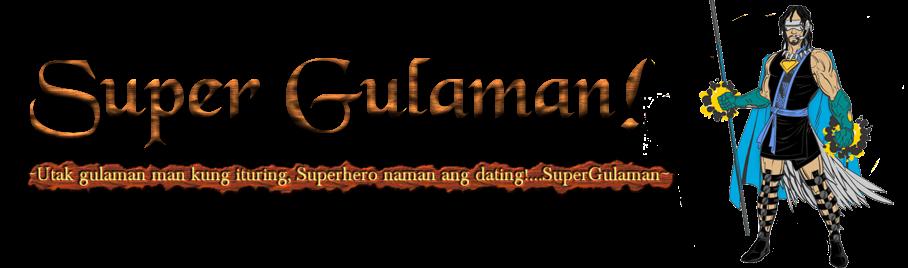 Super Gulaman!