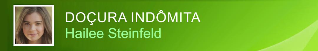 Doçura Indômita - Hailee Steinfeld