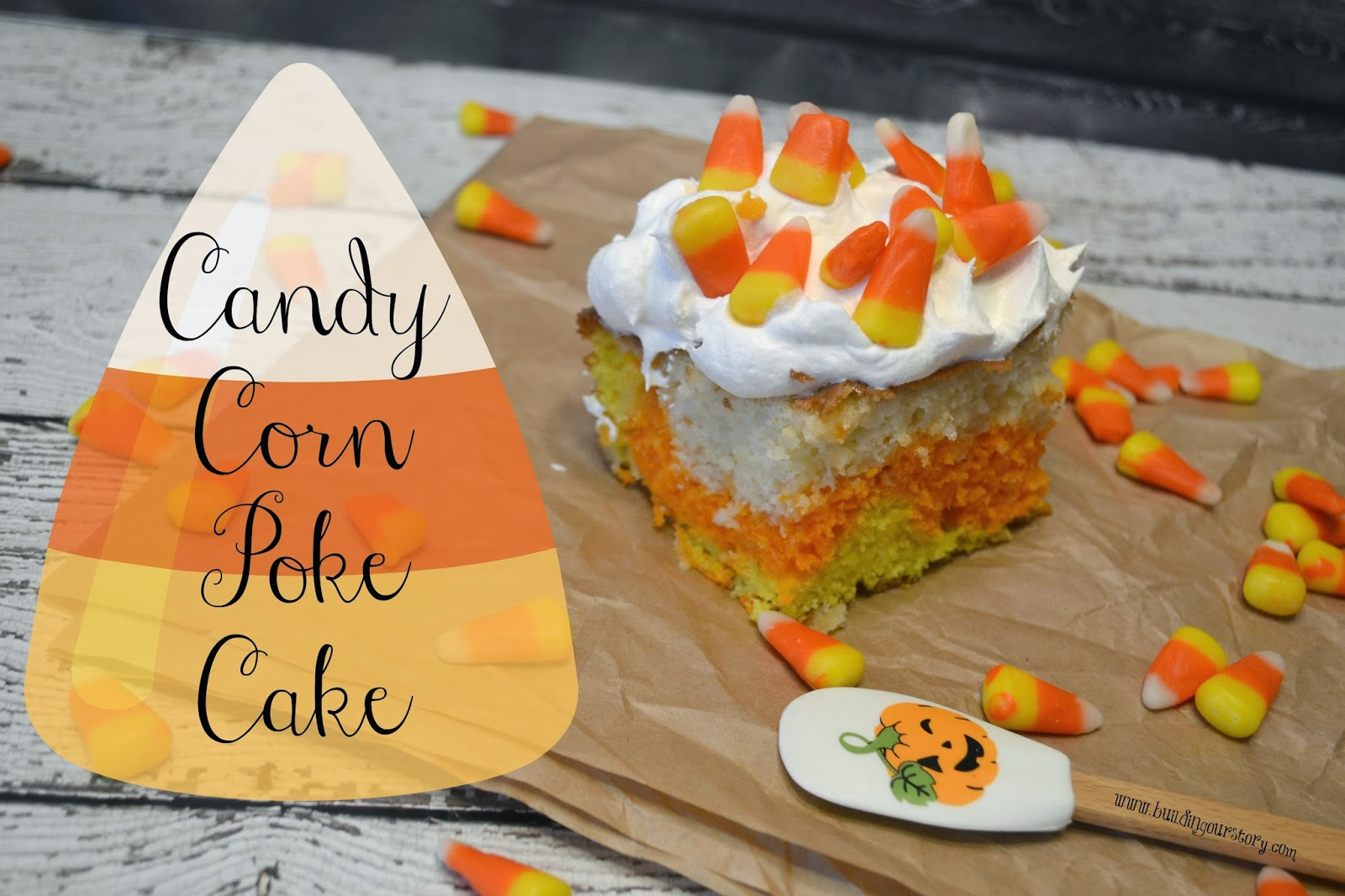 Candy Corn Poke Cake.  Easy Poke Cake recipe.  Fun Candy Corn inspired recipes.  Halloween Dessert recipes.  Halloween Treats.  Halloween Poke Cake.  Candy Corn.