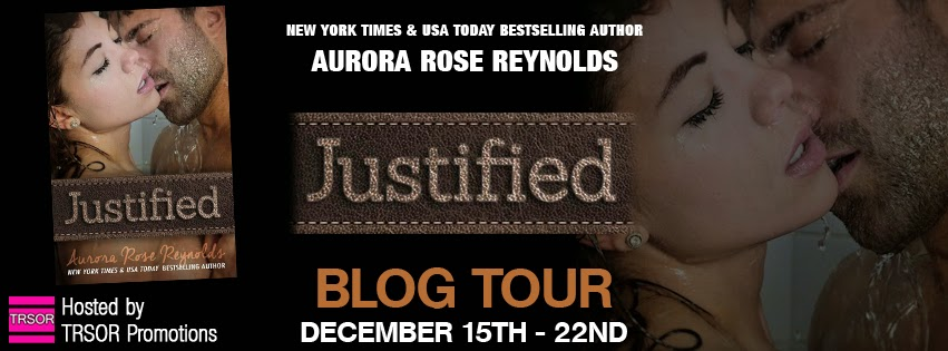 Blog Tour: Book Spotlight + Giveaway – Justified by Aurora Rose Reynolds