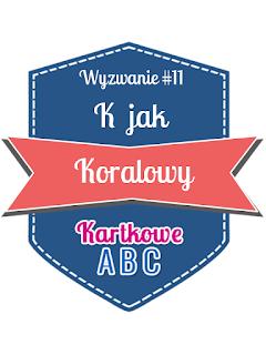 http://kartkoweabc.blogspot.ie/2015/05/k-jak-koralowy.html