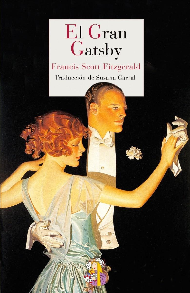 """""""El gran Gatsby"""" -F.S. Fitzgerald"""