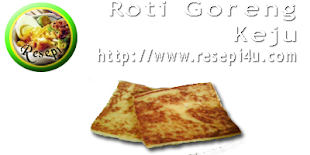 Roti Goreng Keju - www.resepi4u.com