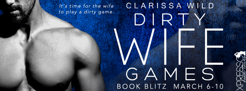 Dirty Wife Games Release Blitz