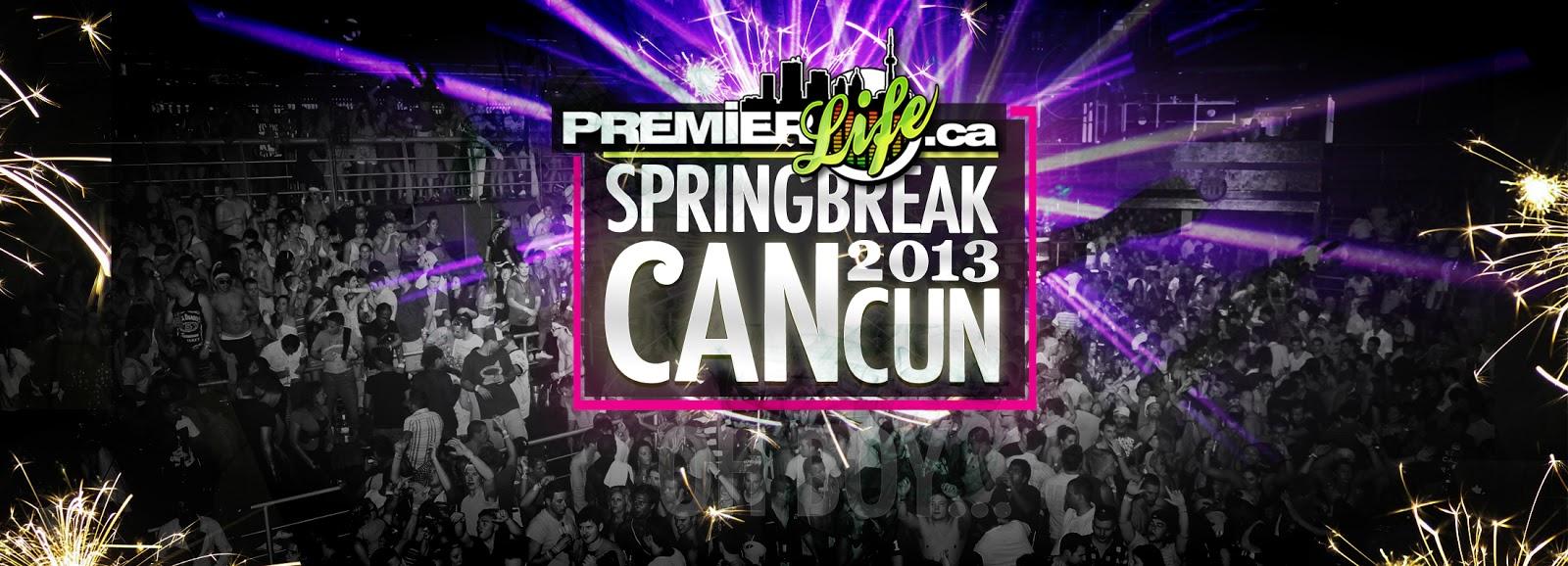 Spring Break Cancun 2013 Pictures Spring Break 2013 in Cancun