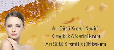 Arı sütü kremi nedir ve faydaları nelerdir ?