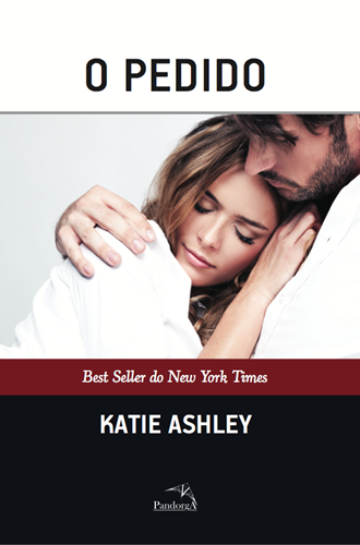 O Pedido * Katie Ashley
