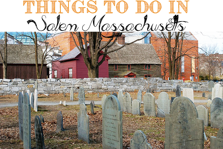 things to do in Salem, Massachusetts