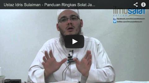 Ustaz Idris Sulaiman – Panduan Ringkas Solat Jamak & Qasar