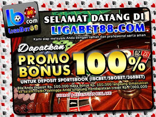 Agen Bola Ligabet88 Promo Bonus 100% IBCBET SBOBET 368BET